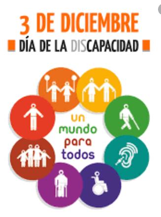 UN DIA COMO HOY 03  DE DICIEMBRE SE CELEBRA DIA INTERNACIONAL DE LAS PERSONAS CON DISCAPACIDAD
