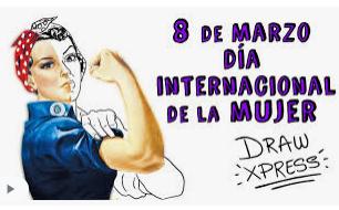 UN DIA COMO HOY 8 DE MARZO SE CELEBRA EL DIA INTERNACIONAL DE LA MUJER